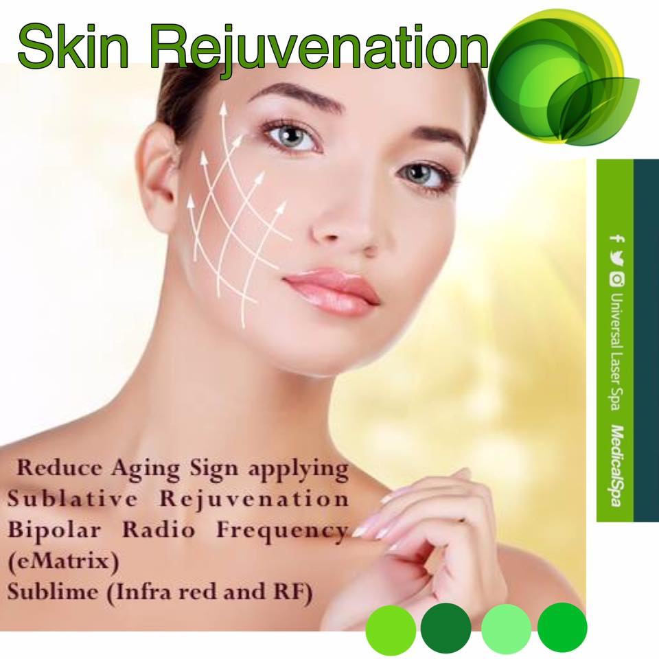 Skin Rejuvenation combined treatment at Universal Laser Center